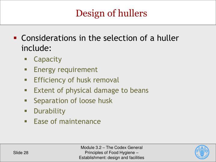 Design of hullers