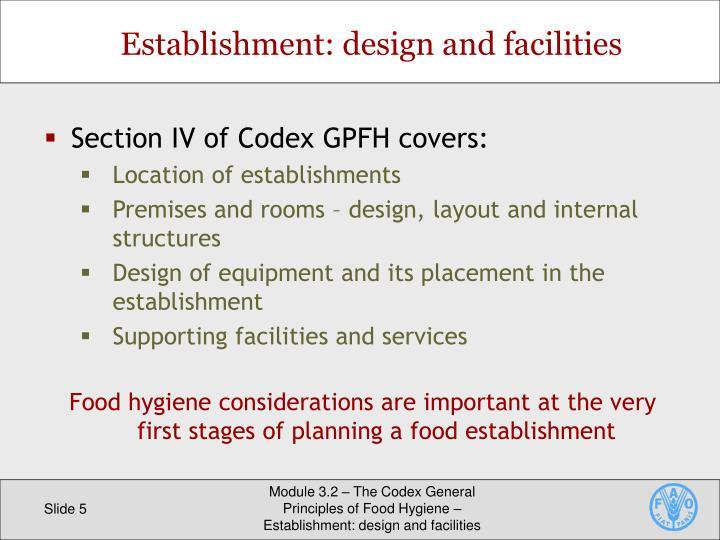 Establishment: design and facilities