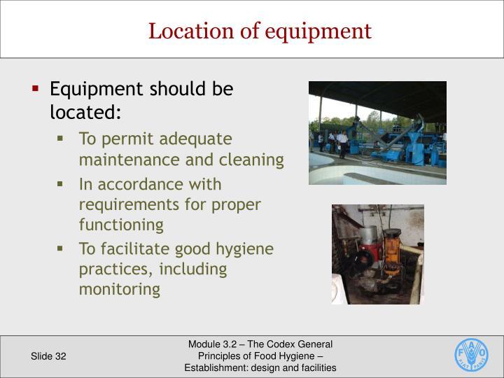 Location of equipment