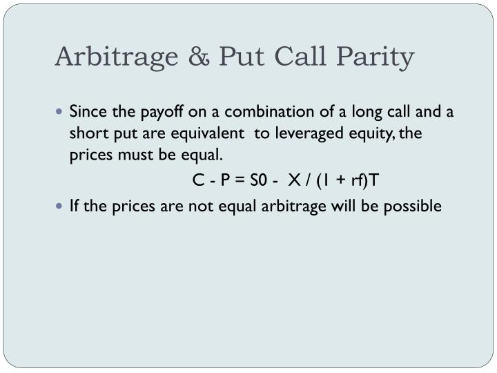 Arbitrage & Put Call Parity