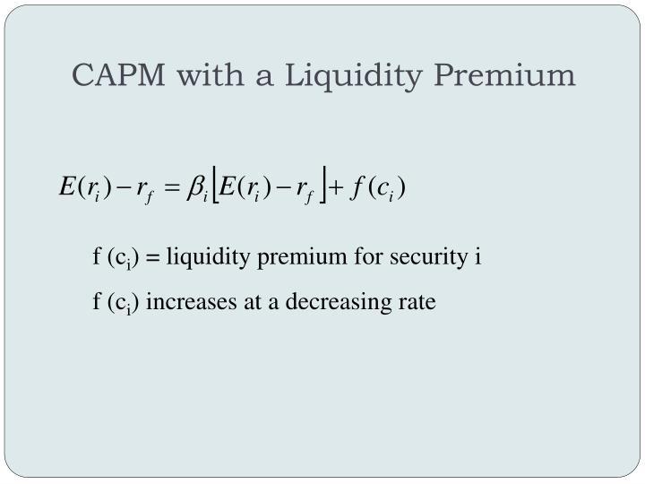 CAPM with a Liquidity Premium