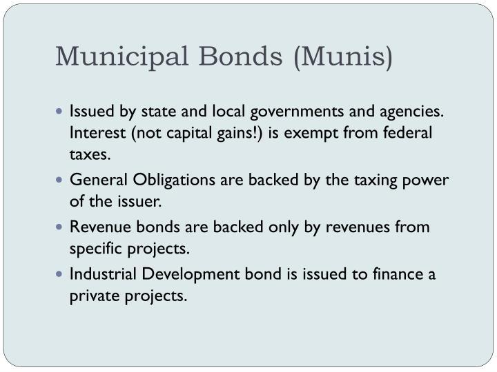 Municipal Bonds (Munis)