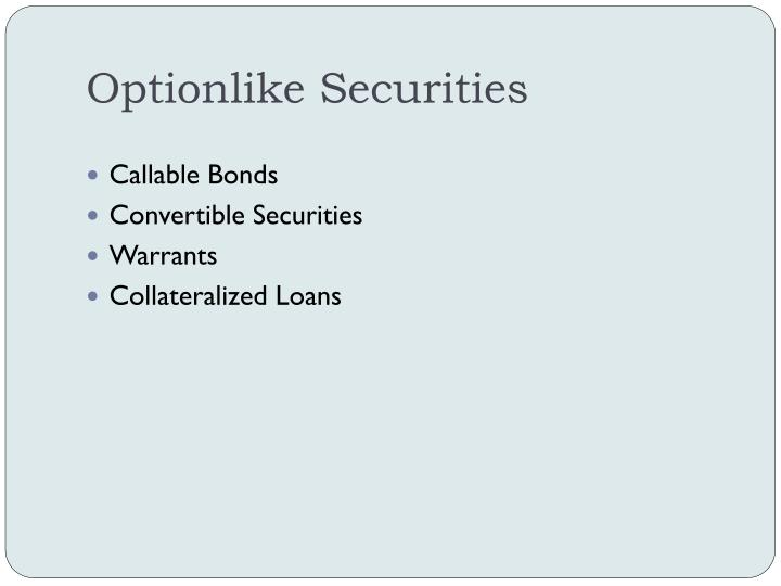 Optionlike Securities