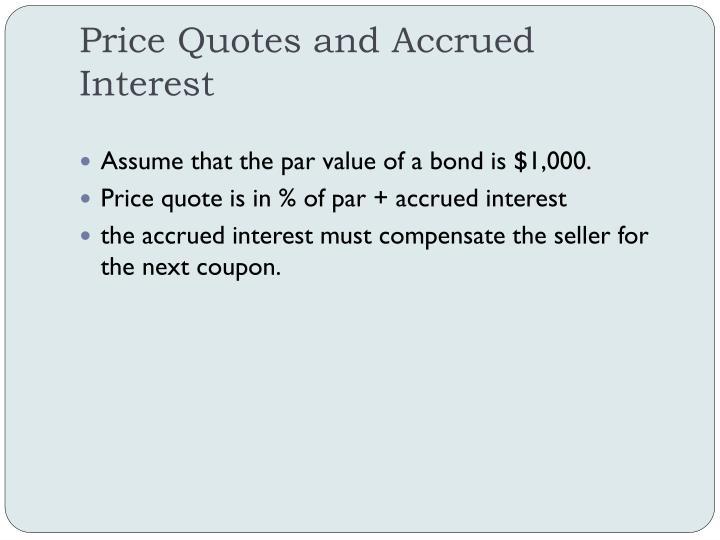Price Quotes and Accrued Interest