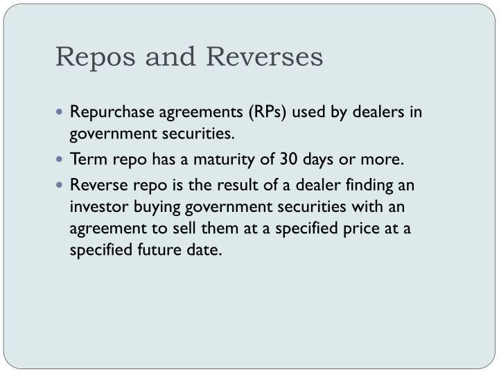 Repos and Reverses