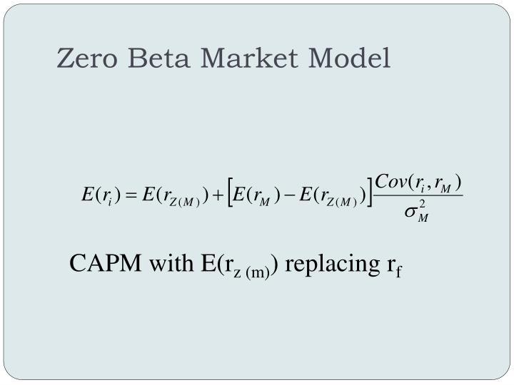 Zero Beta Market Model