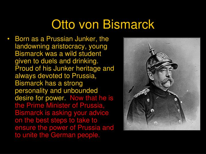a history of the unification of germany under otto von bismark Otto von bismarck background information worksheet otto von bismarck decided to engage in three wars which would eventually bring about the unification of germany.
