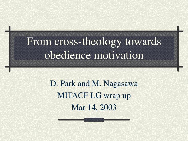 from cross theology towards obedience motivation n.