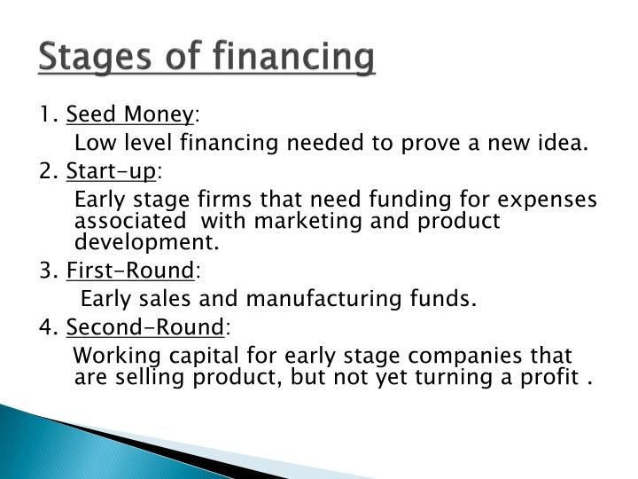 Stages of financing