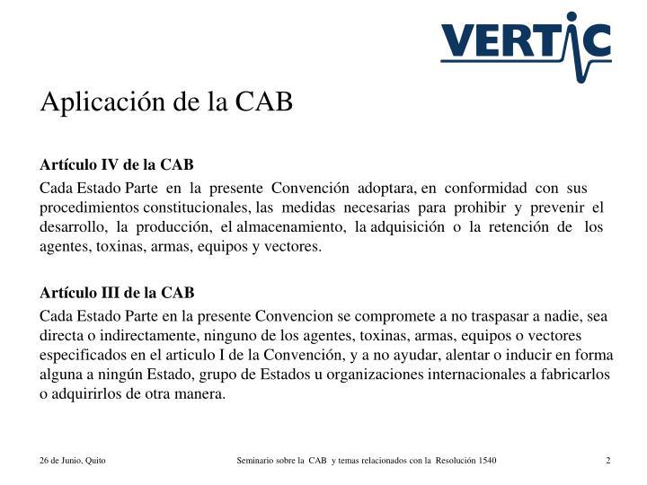 Aplicación de la CAB
