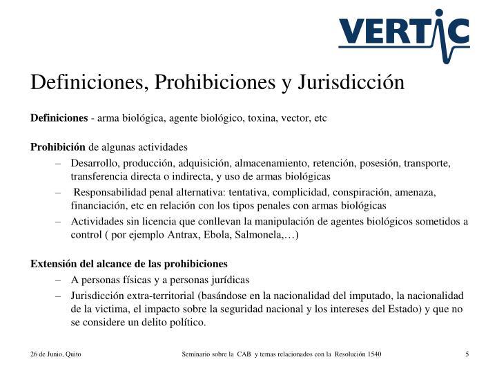 Definiciones, Prohibiciones y Jurisdicción