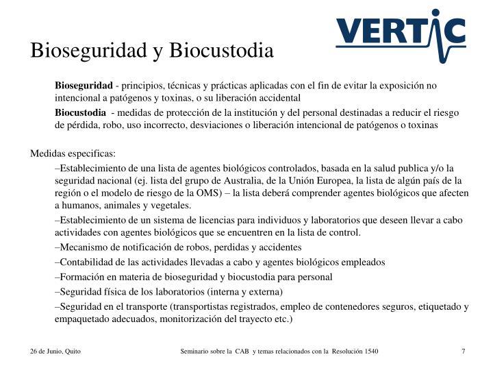 Bioseguridad y Biocustodia