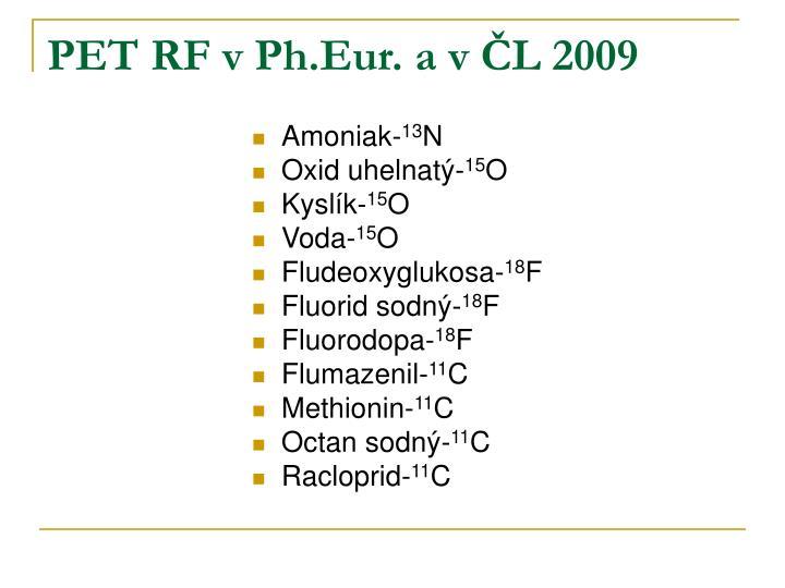 PET RF v Ph.Eur. a v ČL 2009