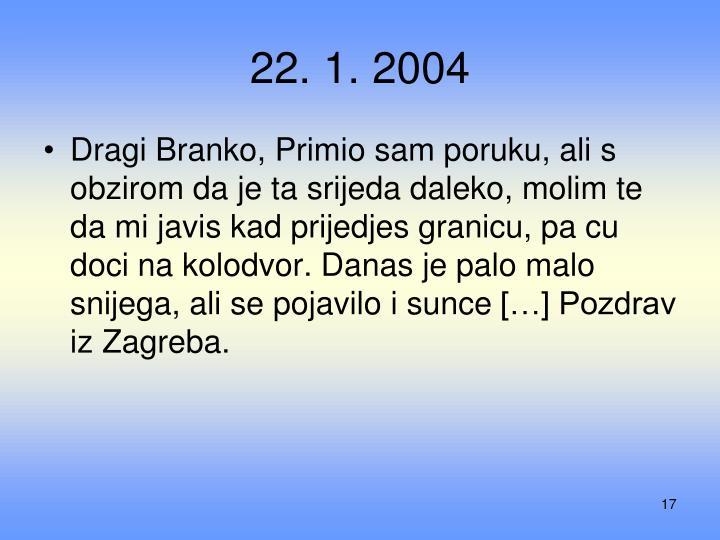 22. 1. 2004