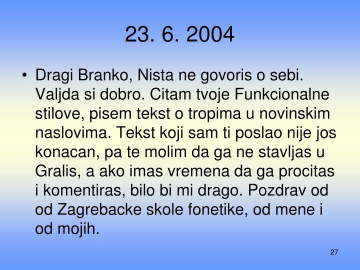 23. 6. 2004