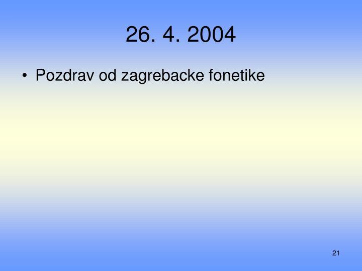26. 4. 2004