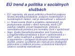 e trend a politika v soci lnych slu b ch