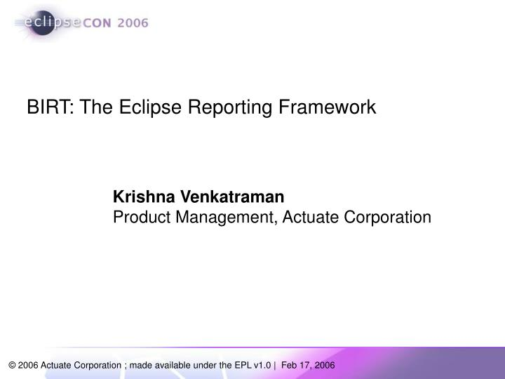 PPT - BIRT: The Eclipse Reporting Framework PowerPoint