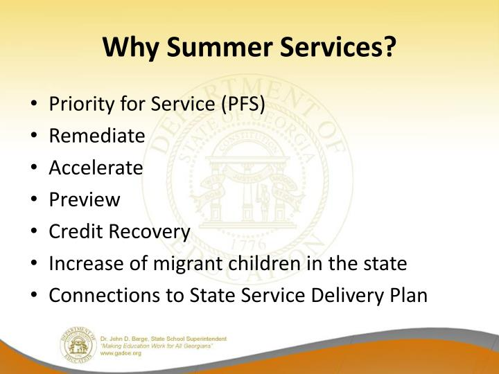 Why Summer Services?
