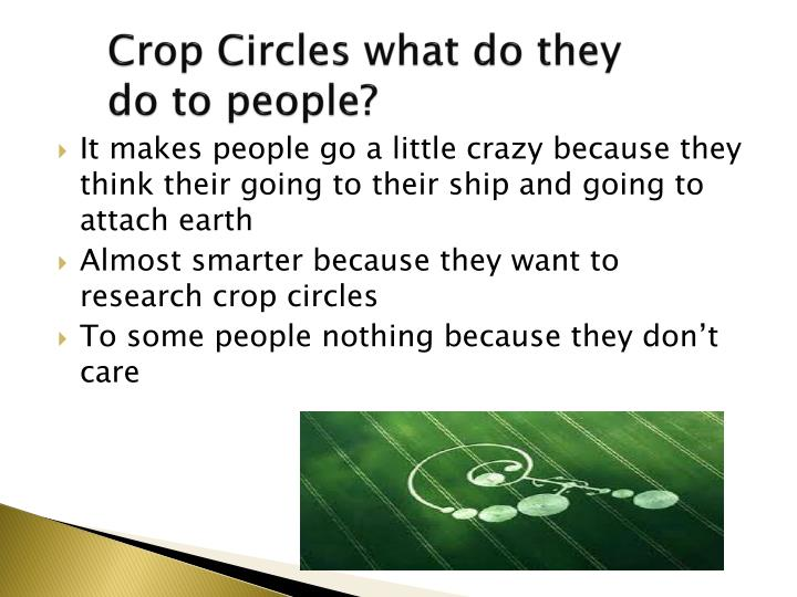 Crop circles what do they do to people