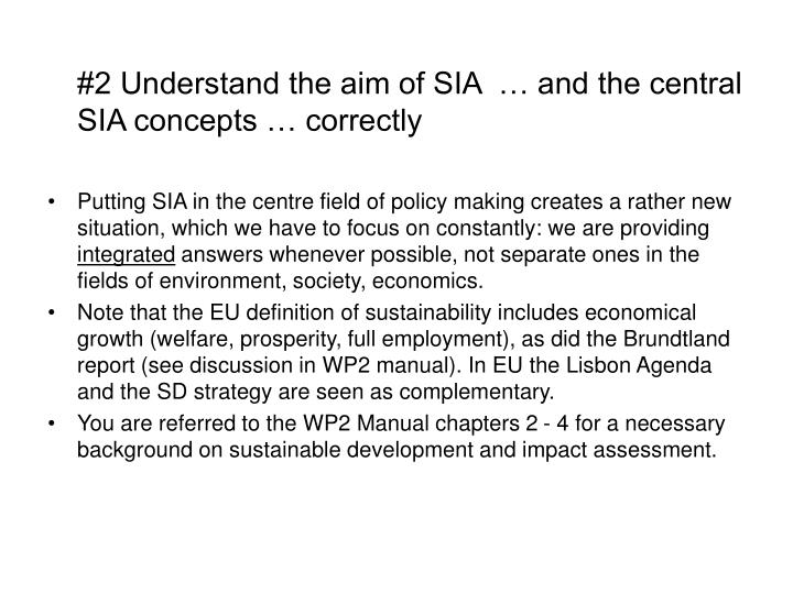 #2 Understand the aim of SIA  … and the central SIA concepts … correctly