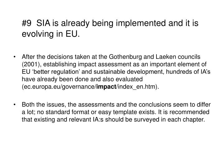 #9  SIA is already being implemented and it is evolving