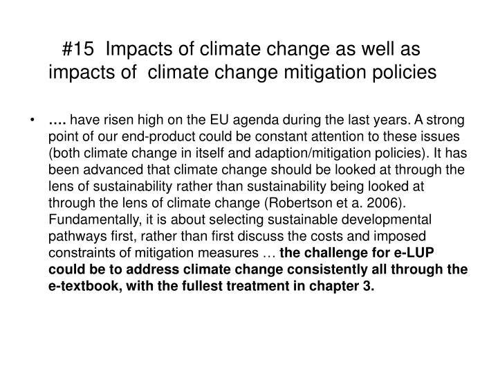#15  Impacts of climate change as well as impacts of  climate change mitigation policies