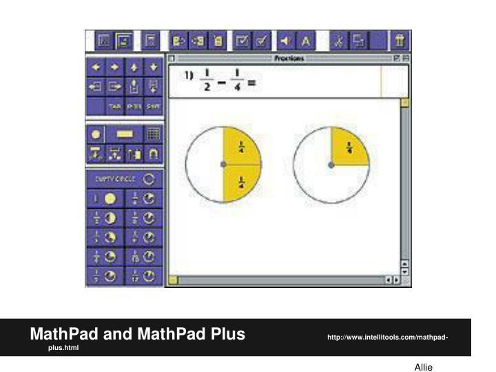MathPad and MathPad Plus