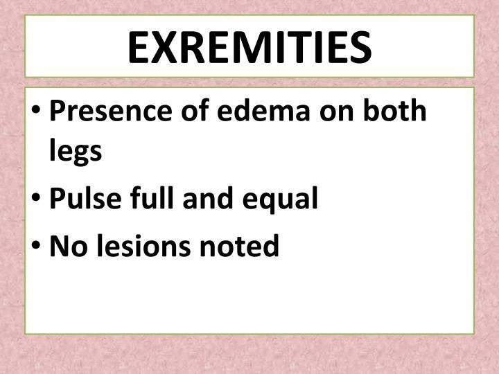 EXREMITIES