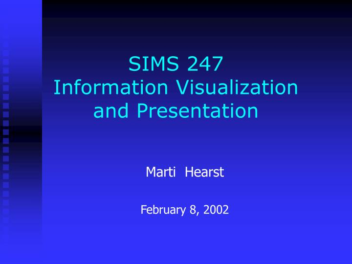 sims 247 information visualization and presentation n.