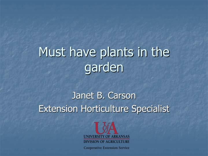 must have plants in the garden n.