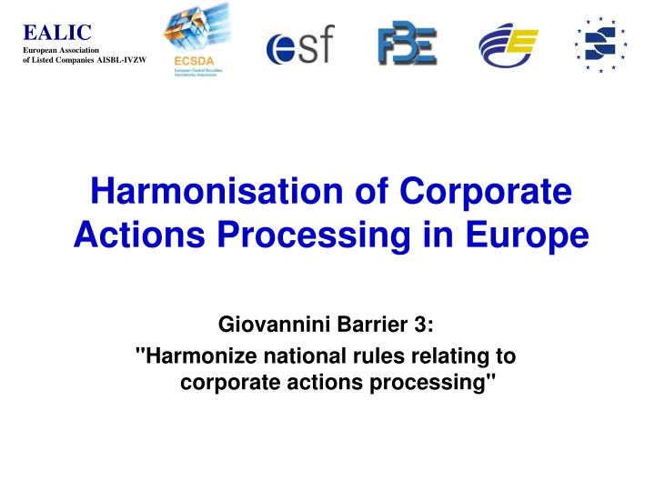 PPT - Harmonisation of Corporate Actions Processing in