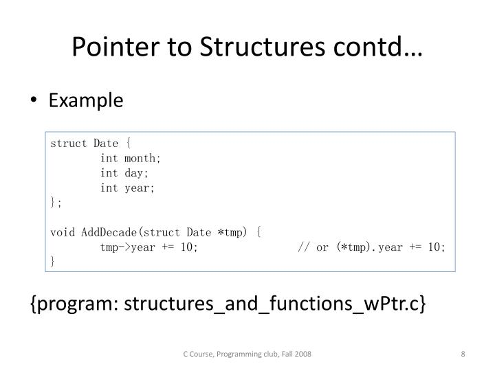 Pointer to Structures contd…