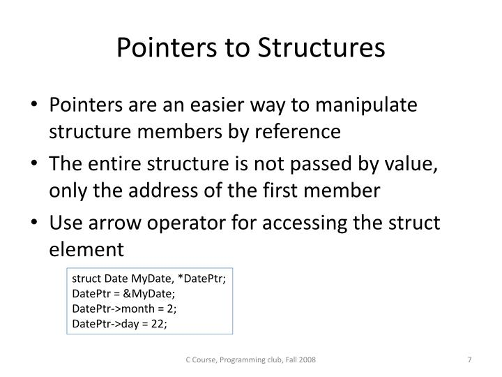 Pointers to Structures