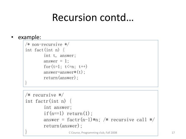 Recursion contd…