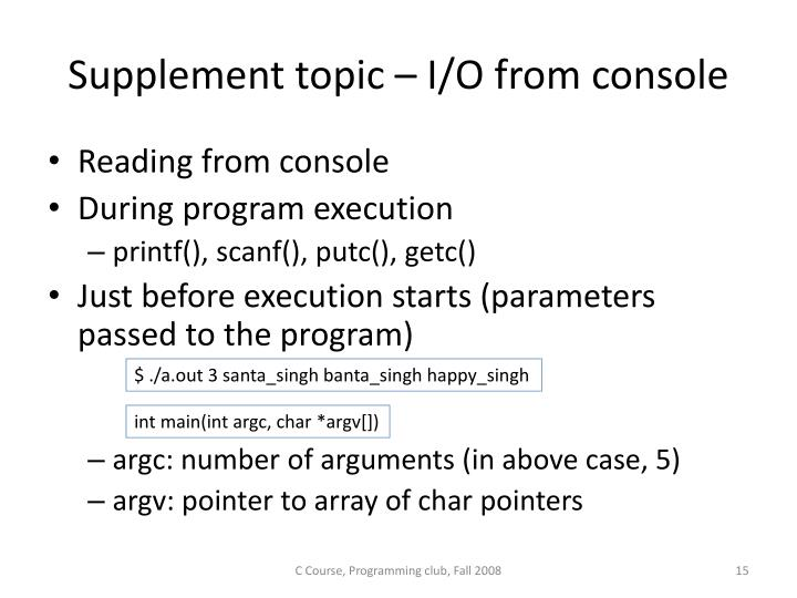 Supplement topic – I/O from console