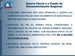guerra fiscal e o fundo de desenvolvimento regional