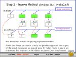 step 2 invoke method chvalues i n1 ival n2 n3