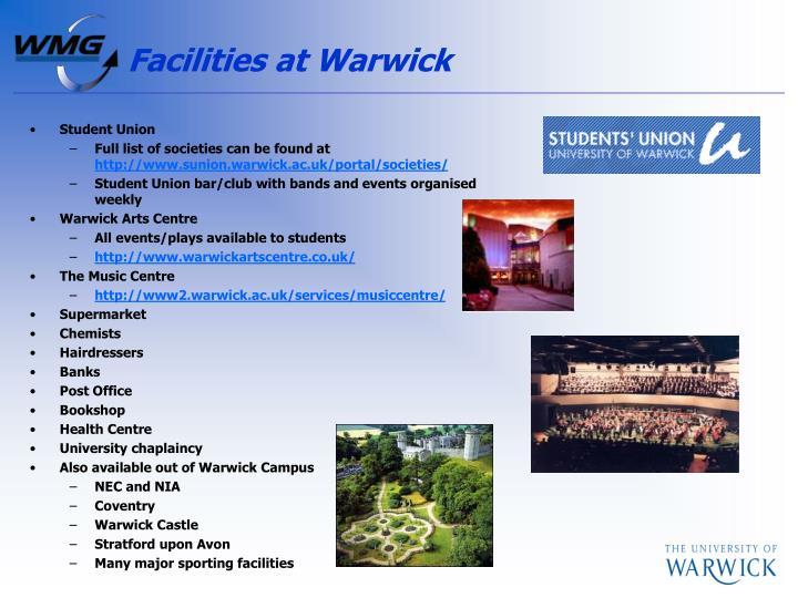 Facilities at Warwick