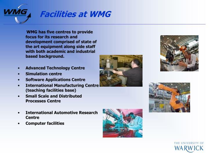 Facilities at WMG
