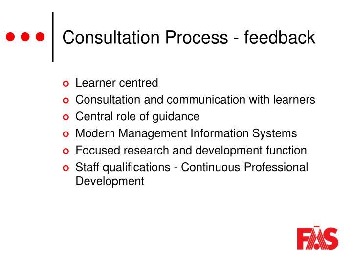 Consultation Process - feedback