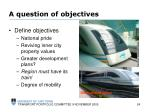 a question of objectives