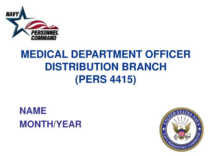 medical department officer distribution branch pers 4415 n.