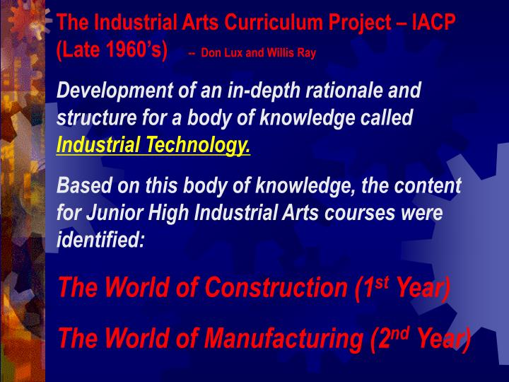 The Industrial Arts Curriculum Project – IACP (Late 1960's)