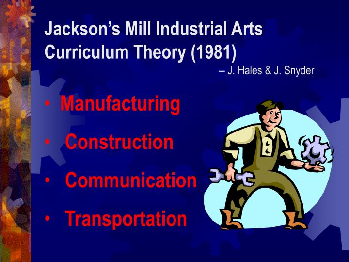 Jackson's Mill Industrial Arts Curriculum Theory (1981)