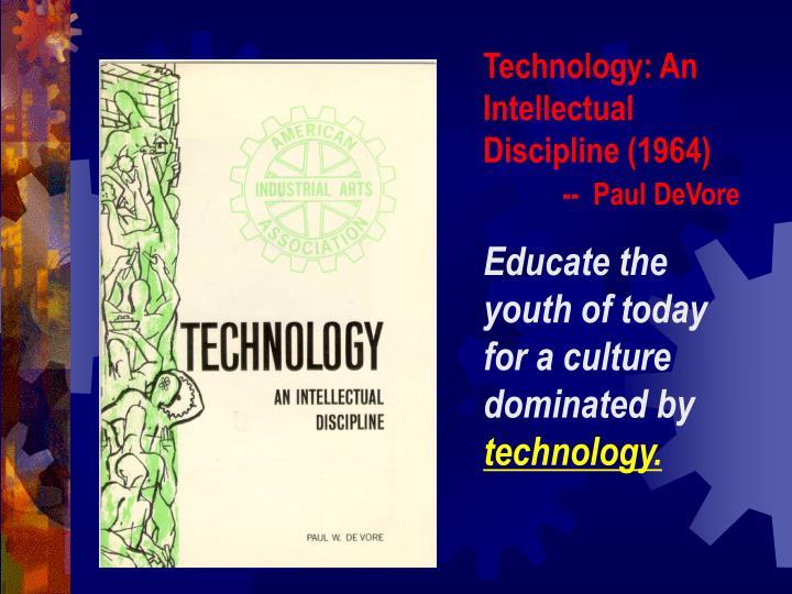 Technology: An Intellectual Discipline (1964)
