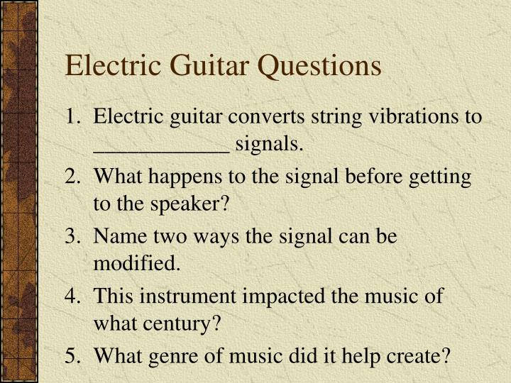 Electric Guitar Questions
