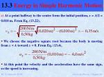 13 3 energy in simple harmonic motion10