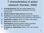 7 characteristics of action research kember 2000