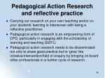 pedagogical action research and reflective practice